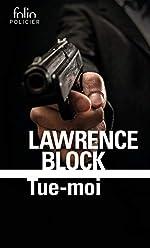 Tue-moi de Lawrence Block
