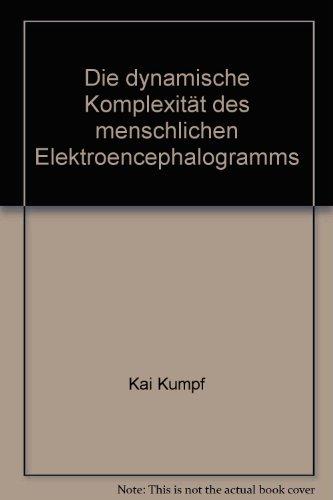 Die dynamische Komplexität des menschlichen Elektroencephalogramms