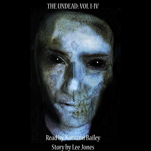 The Undead: Volumes 1-4 cover art