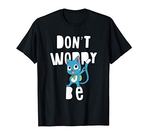 Anime Happy Fairy Tail Don't Worry T-Shirt