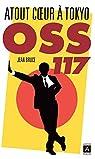OSS 117 : Atout coeur à Tokyo par Bruce