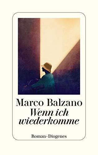 Buchseite und Rezensionen zu 'Wenn ich wiederkomme' von Marco Balzano