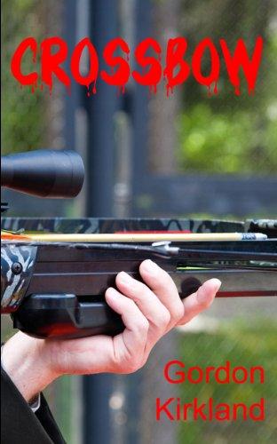 Crossbow (English Edition)