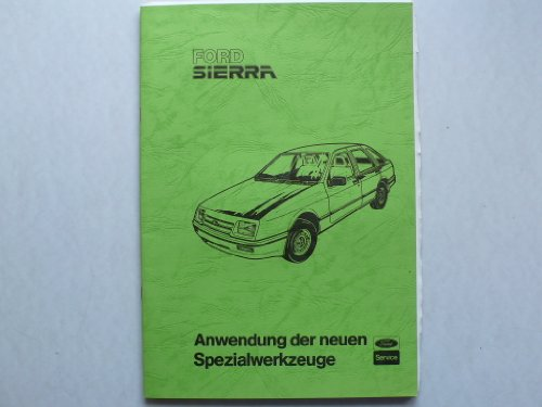 Ford Sierra Original Ford – Anwendung der neuen Spezialwerkzeuge
