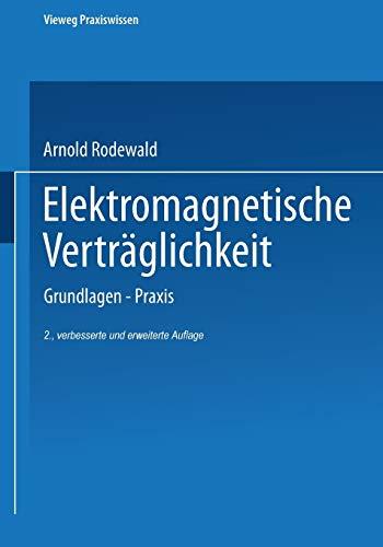 Elektromagnetische Verträglichkeit: Grundlagen ― Praxis (Vieweg Praxiswissen)