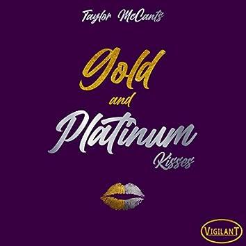 Gold and Platinum Kisses