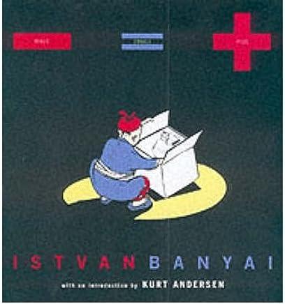 [(Minus Equals Plus: Istvan Banyai )] [Author: Istvan Banyai] [Jun-2001]