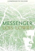 [Messenger (Giver Quartet)] [Author: Lowry, Lois] [September, 2012]