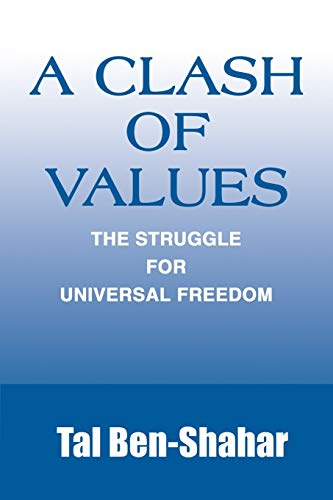 A Clash of Values: The Struggle for Universal Freedom