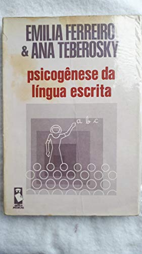 PSICOGÊNESE DA LINGUA ESCRITA