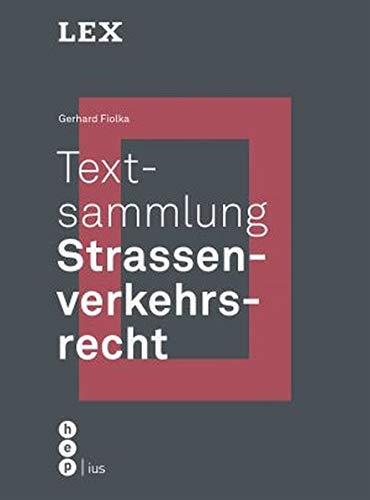 Textsammlung Strassenverkehrsrecht (LEX)