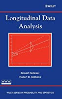 Longitudinal Data Analysis (Wiley Series in Probability and Statistics)