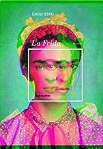 La Frida-Bio-Roman