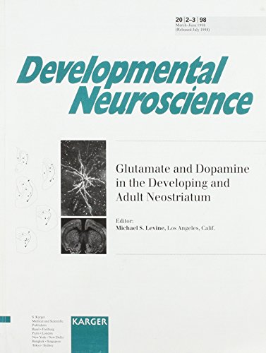 Glutamate and Dopamine in the Developing and Adult Neostriatum: