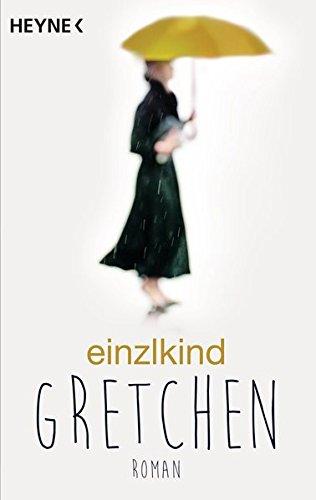 Gretchen: Roman