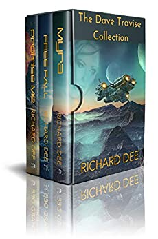 The Dave Travise Collection: A three part space opera by [Richard Dee]
