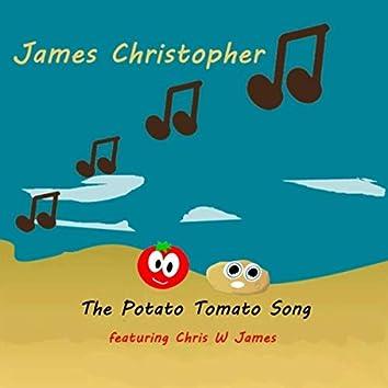 The Potato Tomato Song (feat. Chris W. James)