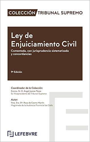 Ley de Enjuiciamiento Civil Comentada 9ª Edición: Colección Tribunal Supremo