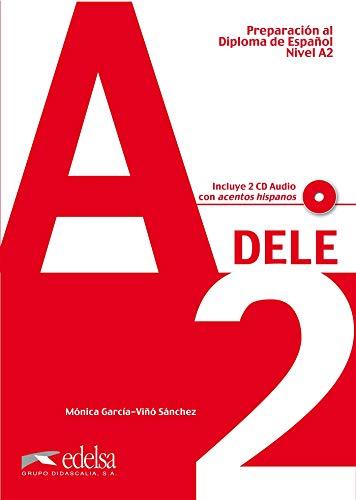 DELE Nivel A2. Übungsbuch mit CDs [Lingua spagnola]: Libro + CD (2) - A2