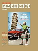Unser Italien: SPIEGEL GESCHICHTE