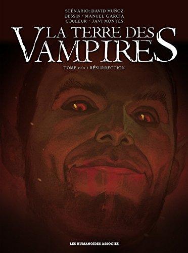 La Terre des vampires Vol. 3: Résurrection