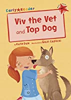 Viv the Vet and Top Dog (Early Reader) (Early Readers)