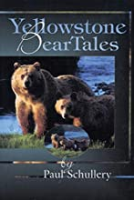 Yellowstone Bear Tales