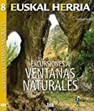 Excursiones a ventanas naturales: 8 (Euskal Herria)