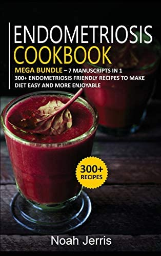 Endometriosis Cookbook MEGA BUNDLE 7 Manuscripts in 1 300 Endometriosis friendly recipes to product image