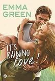 It's raining love !