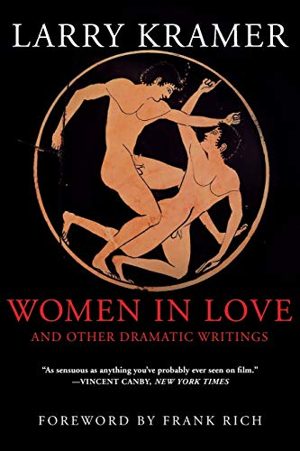 Women in Love and Other Dramatic Writings: Women in Love, Sissies