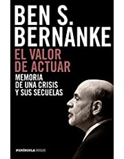 El valor de actuar: Memoria de una crisis y sus secuelas (PENINSULA)