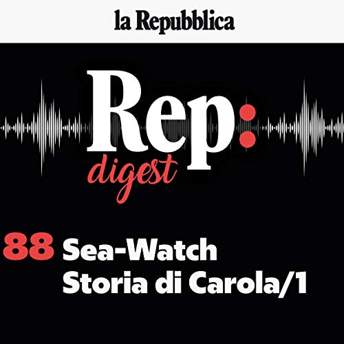 Sea-Watch, Storia di Carola 1 copertina