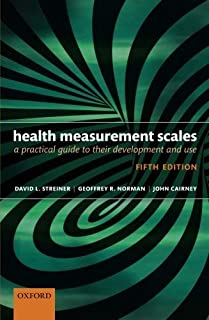 Health Measurement Scales: A practical guide to their development and use by David L. Streiner (2014-11-06)