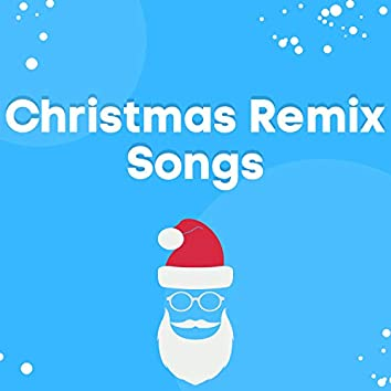 Christmas Remix Songs