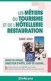 Le guide des métiers du tourisme et de l'hôtellerie restauration