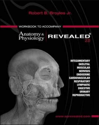 Workbook to accompany Anatomy & Physiology Revealed,...