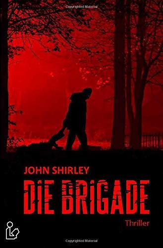 DIE BRIGADE: Thriller