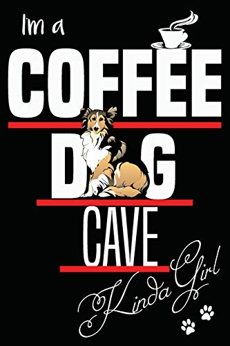 I'm Coffee Dog Cave: Journal for Coffee and Dogs Lovers ,(110 pages , 6