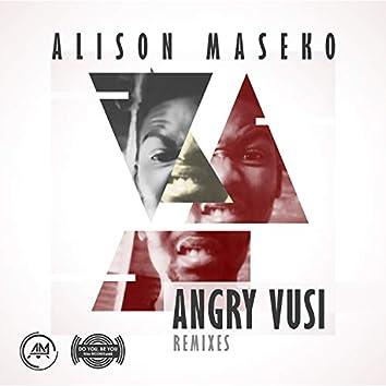 Angry Vusi Remixes