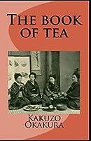 The Book of Tea(classics Illustrated) Edition