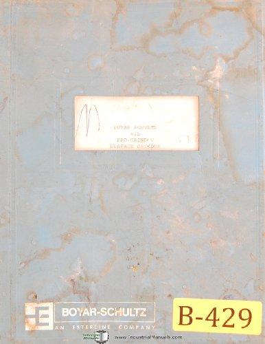 Boyar Schultz 618, Pro-Grind V, CNC Surface Grinder Programming and Operations Manual