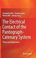 The Electrical Contact of the Pantograph-Catenary System: Theory and Application