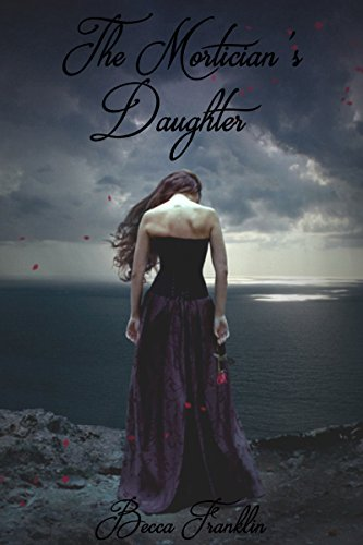 The Mortician\'s Daughter (English Edition)