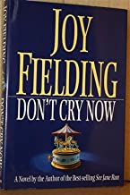 Don't Cry Now: A Novel