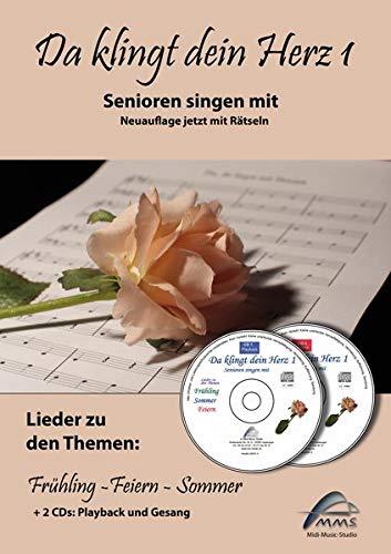 Da klingt dein Herz 1 (inkl. 2 Begleit-CDs): Senioren singen mit. 15 Lieder zu den Themen