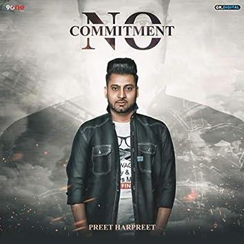 No Commitment