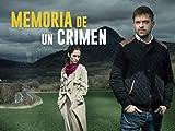 Memoria de un crimen