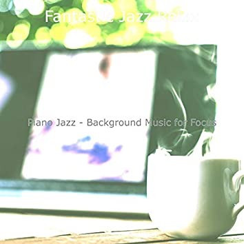 Piano Jazz - Background Music for Focus