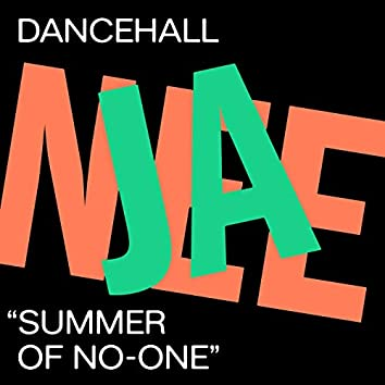 Summer of No-One